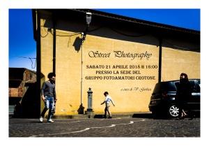 """Street Photography"" a cura di V. Gerbasi - 21.04.2018"