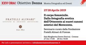 Il corpo femminile. Dalla fotografia erotica dell'Ottocento ai nuovi canoni estetici del Novecento. Archivi ALINARI (Crotone 27 aprile 2019)