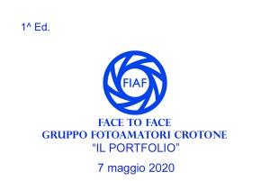 2020.05.07 - 1^ Ed. Face To Face - Lettura PORTFOLIO