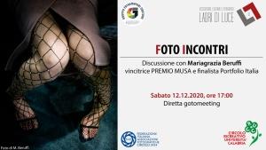 """Foto incontri: Mariagrazia Beruffi a cura di Vincenzo Gerbasi in collaborazione con il Fotoclub """"Ladri di luce"""" di CS - 12.12.2020"""