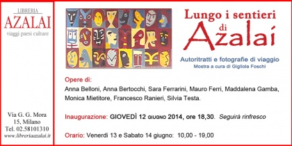 MILANO, Libreria Azalai | Lungo i sentieri di Azalai, 2014